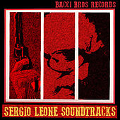 Sergio Leone Soundtracks (Music by Ennio Morricone) by Ennio Morricone