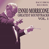 Ennio Morricone - Greatest Soundtracks - Vol. 1 by Ennio Morricone
