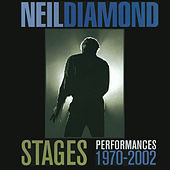 Stages: Performances 1970-2002 de Neil Diamond