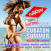 Cubaton Summer 2012 (Cuban Reggaeton) de Various Artists