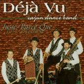 Juste Parce Que (Just Because) de Deja Vu Cajun Dance Band