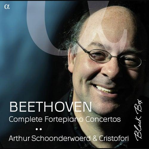 Beethoven: Complete Fortepiano Concertos by Arthur Schoonderwoerd