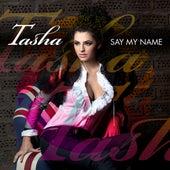 Say My Name de Tasha
