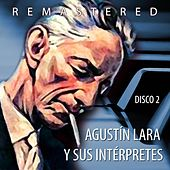Agustín Lara y sus intérpretes, Vol. 2 by Various Artists