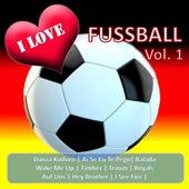 I Love Fussball, Vol. 1 von Various Artists