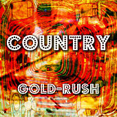 Country Gold-Rush by Various Artists