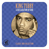 A Declaration of Dub by King Tubby