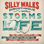 Silly Walks Discotheque - Storms of Life von Various Artists