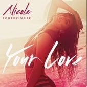 Your Love (Remix) - EP by Nicole Scherzinger