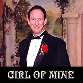 Girl of Mine by Sean D Lewis