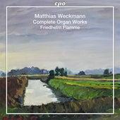 Weckmann: Complete Organ Works by Friedhelm Flamme