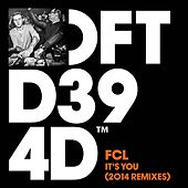 It's You (2014 Remixes) by FCL