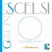 Giacinto Scelsi: Scelsi collection vol.6 by Various Artists