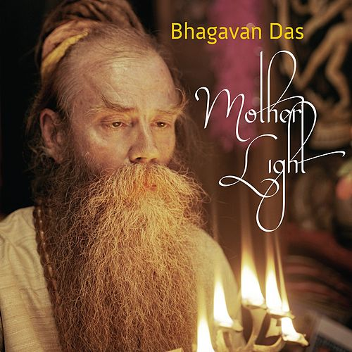 Mother Light by Bhagavan Das