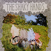 The Shaky Hands by The Shaky Hands