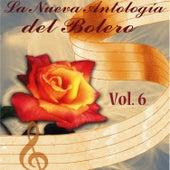 La Nueva Antología del Bolero, Vol. 6 by Various Artists