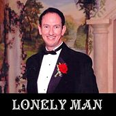 Lonely Man by Sean D Lewis