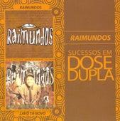 Dose Dupla Raimundos by Raimundos