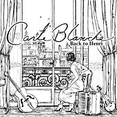 Back to Henri by Carte Blanche