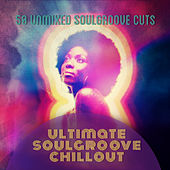 Ultimate Soulgroove Chillout von Various Artists