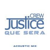 Que Sera von Justice Crew