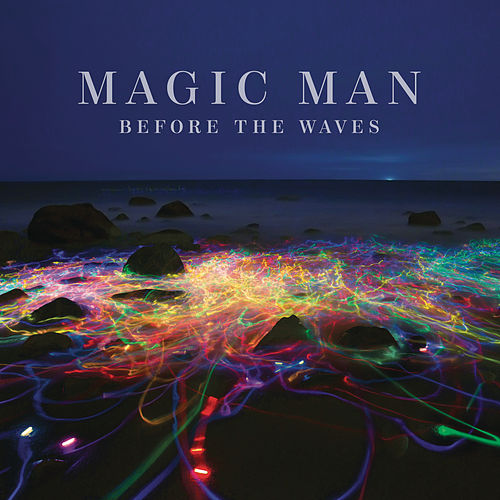 Before the Waves by Magic Man