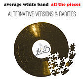 All the Pieces - Alternate Versions & Rarities by Average White Band