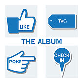 Like, Tag, Poke, Check In - The Album von Various Artists