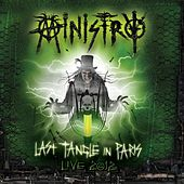 LAST TANGLE IN PARIS - Live 2012 DeFiBrilLaTouR de Ministry