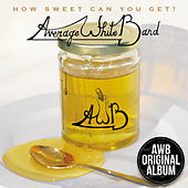 How Sweet Can You Get de Average White Band