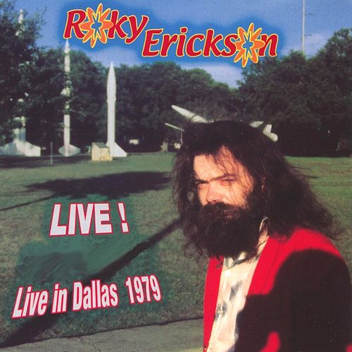 Live In Dallas 1979 With The Nervebreakers by Roky Erickson