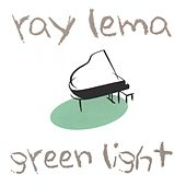 Green Light by Ray Lema