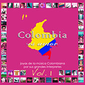 Colombia Es Amor, Vol. 1 by Various Artists