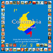 Colombia Es Amor, Vol. 8 de Various Artists
