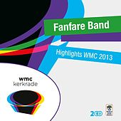 Highlights Wmc 2013 - Fanfare Band by Various Artists