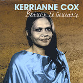 Return to Country by Kerrianne Cox