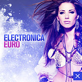 Electronica Euro by Various Artists