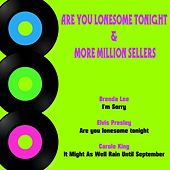 Are You Lonesome Tonight & More Million Sellers by Various Artists