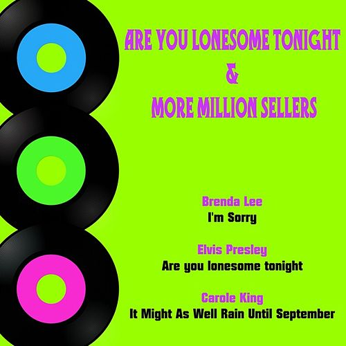 Are You Lonesome Tonight & More Million Sellers de Various Artists