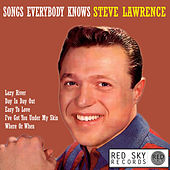 Songs Everybody Knows (Digitally Remastered) by Steve Lawrence