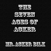Seven Ages of Acker (Digitally Remastered) by Acker Bilk