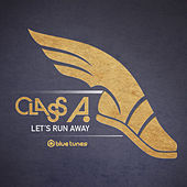 Let's Run Away de Class A