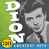 30 Greatest Hits by Dion