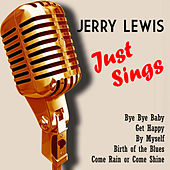 Jerry Lewis Just Sings (Digitally Remastered) de Jerry Lewis