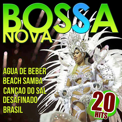 Bossa Nova. 20 Hits by Various Artists