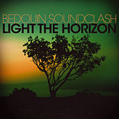Light the Horizon de Bedouin Soundclash