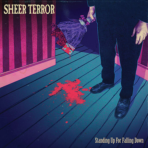 Standing up for Falling Down by Sheer Terror