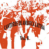Cantores de América Latina Vol. 8 de Various Artists