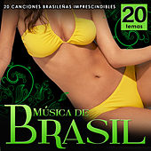 Música de Brasil. 20 Canciones Brasileñas Imprescindibles by Various Artists
