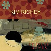 Chinese Boxes de Kim Richey
